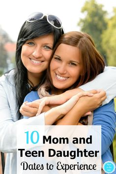 Before they are moving out and college bound, make the most of the time you have. Here are 10 Mom and Teen Daughter Dates to experience! via @momontheside