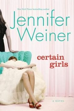Certain Girls-Jennifer Weiner