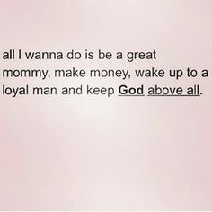 My life❤ I'm a wonderful mommy I make good money my love is more then loyal and God comes first over everything ❤