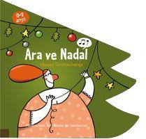 19 de desembre: Ara ve Nadal és un conte de la col·lecció Ballmanetes, dedicat a la cançó infantil tradicional. En aquest volum encunyat en forma d'avet, descobrirem a la tia Pepa a qui li donen un tall de gall i un tros de porc per Nadal. Ara ve Nadal, dibuixos de Christian Inaraja. Publicacions de l'Abadia de Montserrat