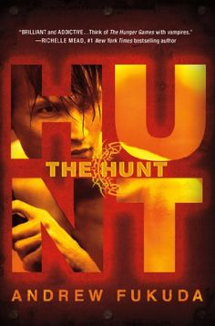 Todays Kindle SciFi/Fantasy Daily Deal is The Hunt ($2.99), the first novel in The Hunt Trilogy by Andrew Fukuda [St. Martins Griffin/Macmillan].