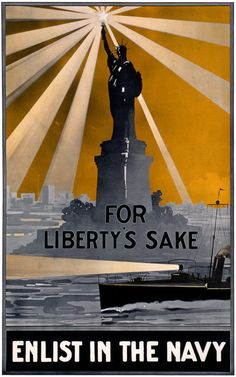 For Liberty's sake - Enlist in the Navy. The Statue of Liberty looms over a Navy patrol boat in this recruiting poster issued by the City of Boston Committee on Public Safety. Vintage WWI poster, circa 1917. Prints from $15.