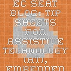 EC-SEAT Blog: Tip Sheets for Assistive Technology (AT), Embedded Instruction and Universal Design for Learning (UDL)
