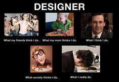 The Designer's Life (Image: http://www.creativepublic.com/graphic-designer-blog/2012/02/10/the-designers-life/)