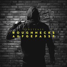 """Persteasy – """"Roughnecks Aufgepasst"""" (Free EP)"""