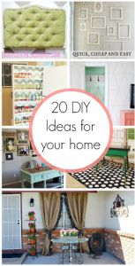 20 DIY Ideas for your home - Classy Clutter Like this.