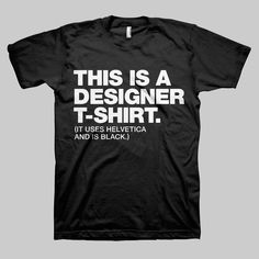 Fancy - This Is A Designer T-Shirt