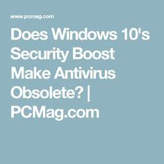 Does Windows Security Boost Make Antivirus Obsolete? Defender Security, Windows Defender, Microsoft Windows, Windows 10, Random, Business, How To Make, Business Illustration