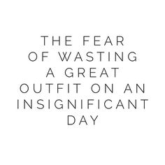 THE FEAR OF WASTING