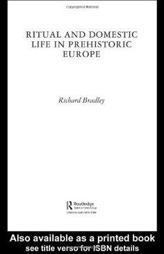 Library Genesis: Richard Bradley - Ritual and Domestic Life in Prehistoric Europe