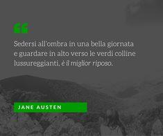 Quote by Jane Austen #quotes #quote #aforismi #nature #natura #flowers #citazioni #naturequotes
