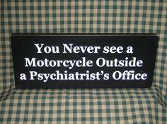 Biker sign funny, motorcycles dad bikers by HeritagePrimitives on Etsy https://www.etsy.com/listing/113439855/biker-sign-funny-motorcycles-dad-bikers