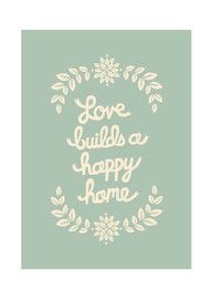 Love Builds a Happy Home!