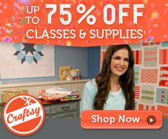 Craftsy: 75% off classes, yarn & fabric! Don't miss this sale