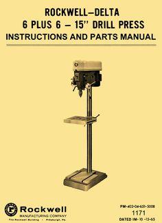 """Rockwell-Delta 15-665 15"""" Drill Press 6 Speed, 6"""" Travel Instructions & Parts Manual - http://ozarktoolmanuals.com/machinemanual/rockwell-delta-15-665-15-drill-press-6-speed-6-travel-instructions-parts-manual/ #DeltaMilwaukeeRockwell"""