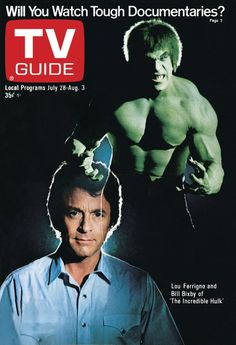 TV Guide, July 28, 1979: Bill Bixby & Lou Ferrigno of The Incredible Hulk