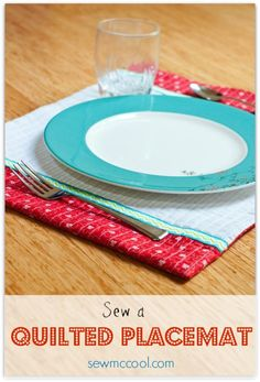DIY Placemats : DIY Sew quilted placemats