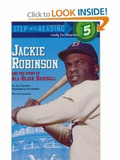 Jackie Robinson and the Story of All Black Baseball (Step-Into-Reading, Step 5) by Jim O'Connor. $3.79. Publisher: Random House Books for Young Readers; First Edition edition (May 6, 1989). Series - Step into Reading