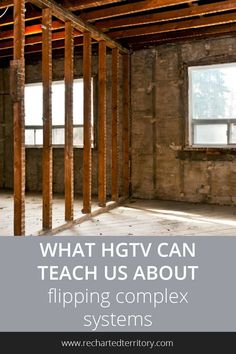 What HGTV can teach us about flipping complex systems