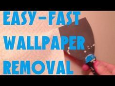 This Is The Easiest Fastest Best Est Way To Take Down And Remove Wallpaper Guaranteed Yes I Said Bestest