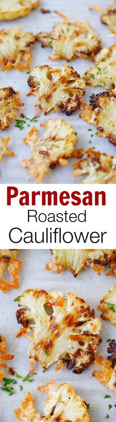 Parmesan roasted cauliflower - easiest and best roasted vegetable ever. Slice the cauliflower horizontally so the surface is loaded with Parmesan cheese!