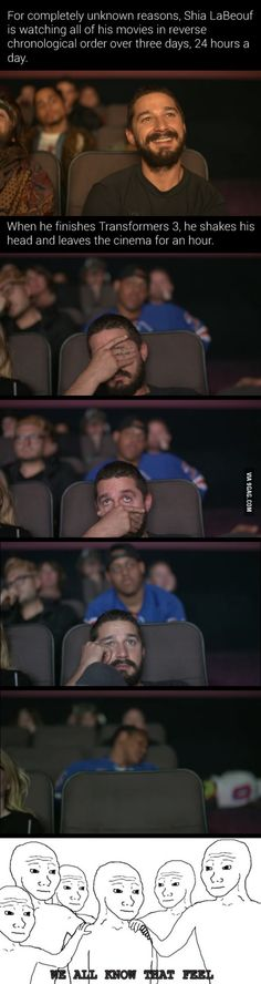 Shia LaBeouf face palmed so hard while watching the Transformers.
