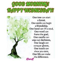 Good Morning Greetings, Good Morning Quotes, Blessed Wednesday, One Tree, Spirituality, Words, Spiritual, Horse