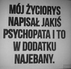 Some Quotes, Real Quotes, Polish Memes, Important Quotes, I Hate People, Sad Stories, Positive Mind, Wtf Funny, Poetry Quotes