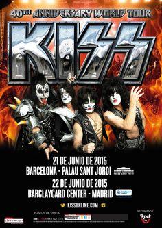 Kiss – 40th Anniversary World Tour: ¡Entradas a la venta el 28 de noviembre!  21 de junio 2015 – Palau Sant Jordi – Barcelona  22 de junio 2015 – Barclaycard Center – Madrid