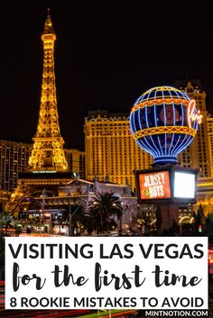 Visiting Las Vegas for the first time. Avoid making these 8 rookie mistakes. Learn how to save money on your Vegas vacation while still enjoying the best of what the Strip has to offer.