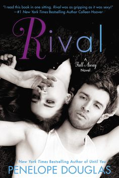 RIVAL by Penelope Douglas -- Two estranged teenagers playing games that push the boundaries between love and war… From the New Adult sensation and New York Times bestselling author of BULLY and UNTIL YOU