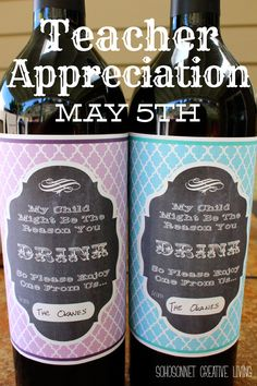 Teacher Appreciation gift DIY May 5th - wine label free printable {My child might be the reason you drink } - SohoSonnet Creative Living