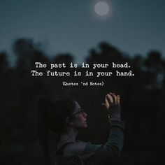 The past is in your head. The future is in your hand. via (http://ift.tt/2Aylbju)