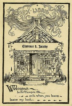 Ex libris of Clarence S. Jacoby... leave the book.