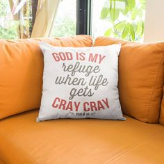 Pillow with bible verses words inspiration - God is my refuge when life gets cray cray Psalm 46 throw pillow. In Share Faith Now Store, womens christian t shirts, christian t shirts for men, christian shirts for women, christmas sweaters, christmas store, tank top and christian hoodies now available in multiple colors! God Quotes About Life, Christian Quotes About Life, Jesus Christ Quotes, Gods Love Quotes, Christian Hoodies, Christmas Jesus, Cray Cray, Psalm 46, Throw Pillow