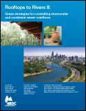 Rooftops to Rivers II Green Strategies for Controlling Stormwater and Combined Sewer Overflows