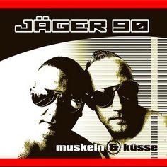 Jäger 90 – Muskeln & Küsse