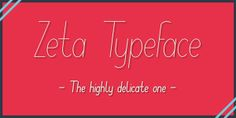Free Font Of The Day : Zeta