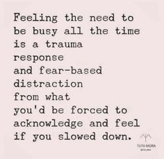Busyness and trauma True Quotes, Great Quotes, Quotes To Live By, Motivational Quotes, Inspirational Quotes About Stress, Quotes For Stress, Quotes Quotes, Stressed Out Quotes, Ptsd Quotes