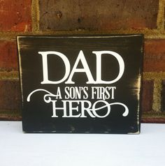 Father' Day Hero Dad Sign Quote Distressed Wall art Home Decor Gift for Dad from TurquoiseWoodWorks on Etsy. Saved to Fun finds. New Dad Quotes, Father Quotes, Sign Quotes, First Fathers Day, Mother And Father, Fathers Day Gifts, Mothers, Daddy Gifts, Grandpa Gifts