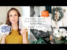 Styling Your Thrifted Finds - YouTube Homemaking, Reuse, Thrifting, Recycling, Lettering, Youtube, Blog, Style, Swag