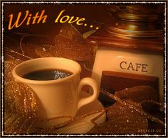 Good Morning With Love coffee animated morning good morning good morning greeting good morning comment One Line Love Quotes, Son Love Quotes, Good Work Quotes, Sweet Couple Quotes, Cute Crush Quotes, Hug Quotes For Him, Boyfriend Quotes For Him, Inspirational Wedding Quotes, Inspirational Quotes For Students
