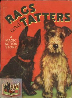 Rags and Tatters children's book - Scottie dog and Wirehair Fox Terrier - love this cover illustration!