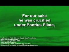 Profession of Faith (Nicene Creed) NEW WORDS by Bill Monaghan LYRIC VIDEO - YouTube