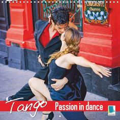 Tango – Passion in dance - CALVENDO calendar