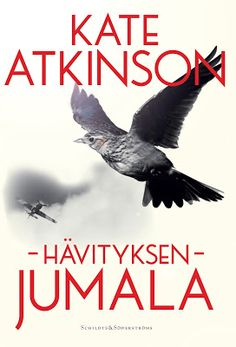 Hävityksen jumala / A God in Ruins - Kate Atkinson, Schildts & Söderströms Kate Atkinson, Dont Love, Literature, Reading, Books, God, Movie Posters, Literatura, Dios