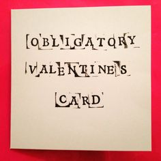 £1.75 Valentines card, funny obligatory valentines card  by LukannaDesigns