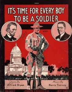 It's time for every boy to be a soldier. From Duke Digital Collections. Collection: Historic American Sheet Music. Edition: Popular ed.. Plate no.:  392-2.