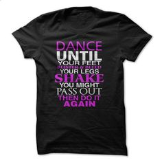 Dance Great Funny Shirt - #baby tee #purple sweater. ORDER HERE => https://www.sunfrog.com/Funny/Dance-Great-Funny-Shirt.html?68278