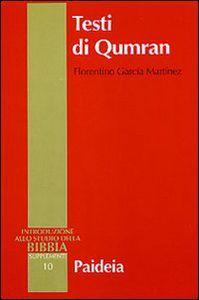 Libro Testi di Qumran Florentino García Martínez